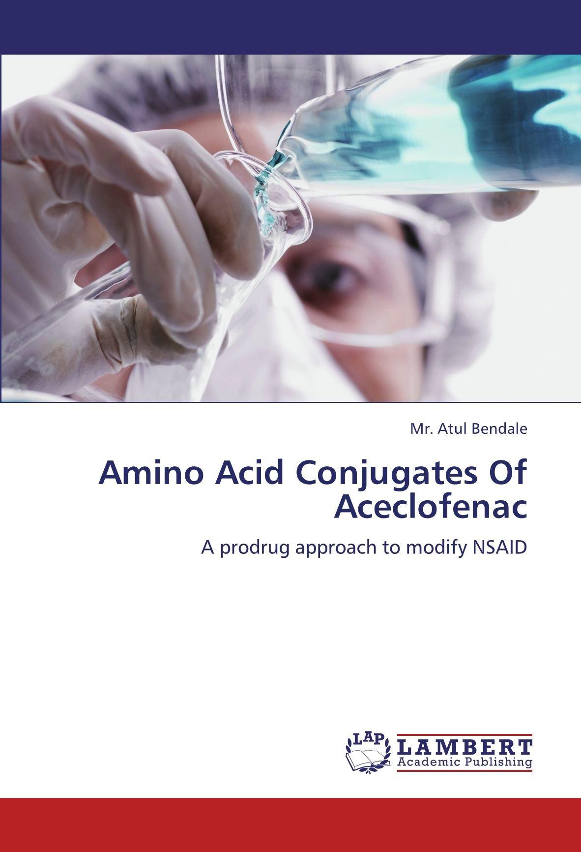 Amino Acid Conjugates Of Aceclofenac: A prodrug approach to modify NSAID PDF