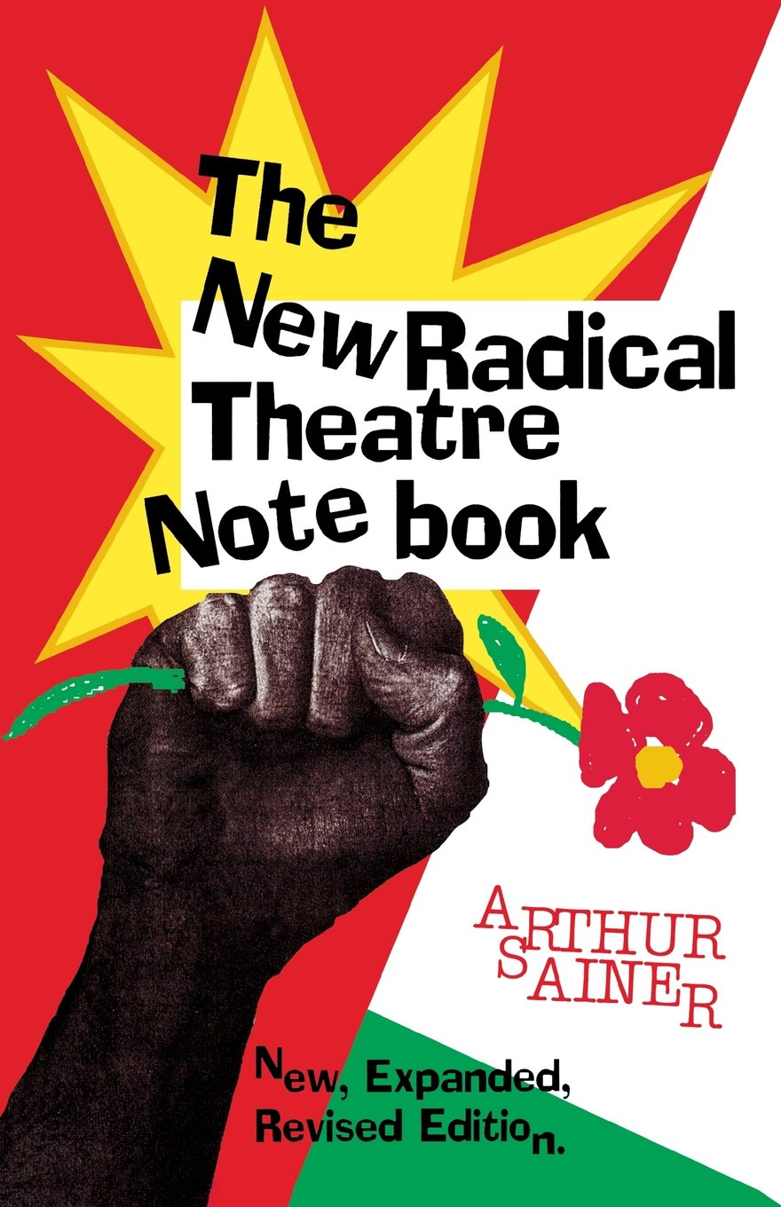 The New Radical Theater Notebook (Applause Books) pdf epub