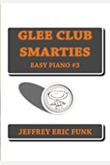 Glee Club Smarties Easy Piano 3 (Easy Piano Series) Kindle Edition