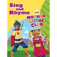 Canciones Infantiles, Canciones de Aprendizaje y Videos Preescolares – En Inglés – Sing and Rhyme With Mother Goose Club