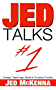 Jed Talks #1: Essays, Teachings, Rants & Frivolous Frivolity (English Edition)