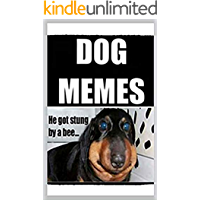 Memes: Super Funny DOG MEMES! Doggos Are So Funny Guys LOL - Funny Memes Book 2020 (English Edition)