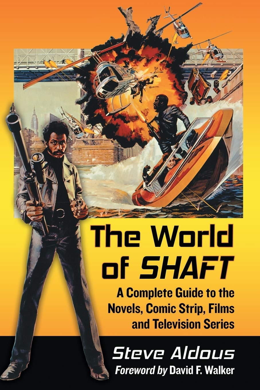 The World of Shaft: A Complete Guide to the Novels, Comic Strip, Films and  Television Series: Amazon.co.uk: Steve Aldous: 9780786499236: Books