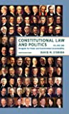 Constitutional Law and Politics: Struggles for Power and Governmental Accountability (Tenth Edition)  (Vol. 1)