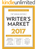 Writer's Market 2017: The Most Trusted Guide to Getting Published