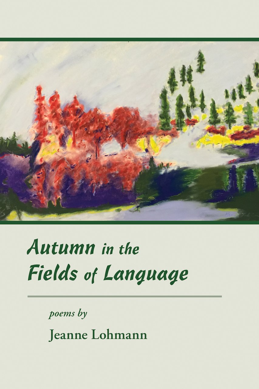 Autumn in the Fields of Language: Poems by Daniel & Daniel Publishers
