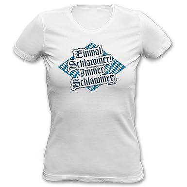 Damen T Shirt Bayrische Sprüche Mundart Dialekt Einmal