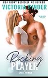 Rocking Player: Single Mom Second Chance Romance (Steel Series Book 1)