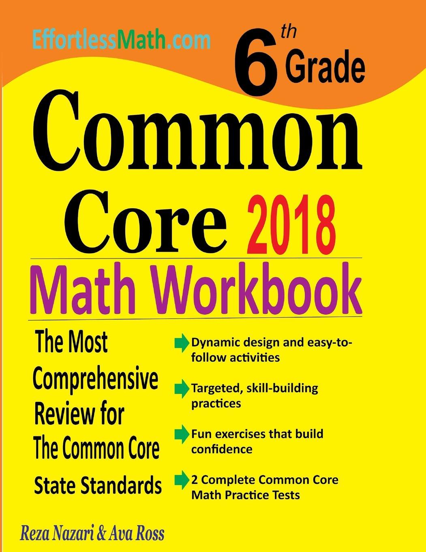 6th Grade Common Core Math Workbook: The Most Comprehensive ...