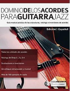 Solos en tonos de acorde para guitarra jazz: Edición en español ...