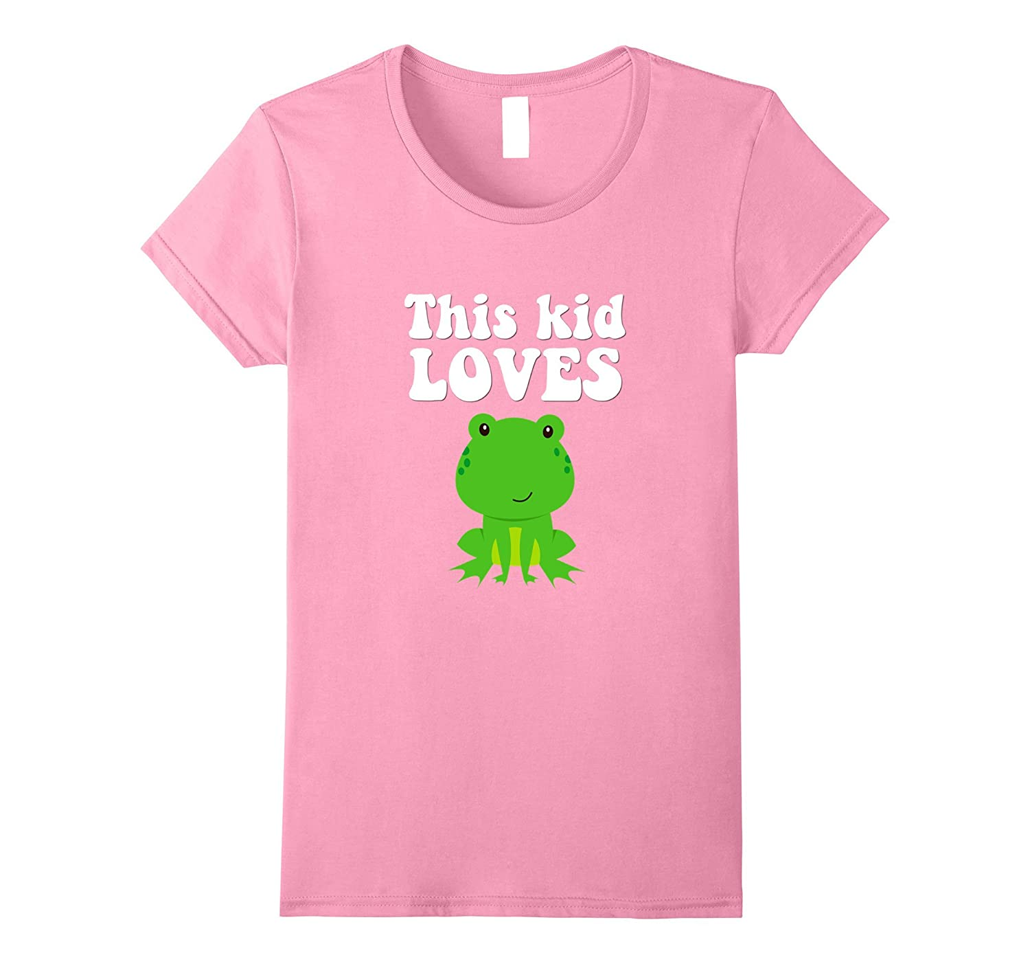 This Kid Loves Frogs Cute Funny Animal T-Shirts Girls Boys