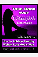 Take Back Your Temple Leader Guide Paperback