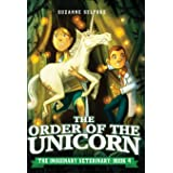 The Order of the Unicorn (The Imaginary Veterinary, 4)