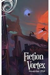 Fiction Vortex - November 2014 Kindle Edition