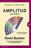 Amplitud (Range): Por qué los generalistas triunfan en un mundo especializado (Gestión del conocimiento) (Spanish…