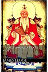Texts of Taoism Volume 1 Kindle Edition