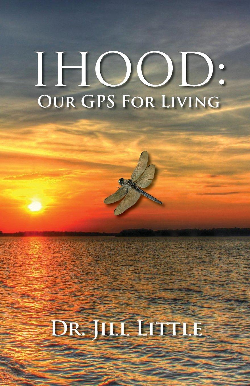 IHood: Our GPS for Living