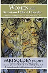Women With Attention Deficit Disorder: Embrace Your Differences and Transform Your Life Kindle Edition