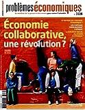 Problèmes économiques, n°3128 : Economie collaborative, une révolution ?