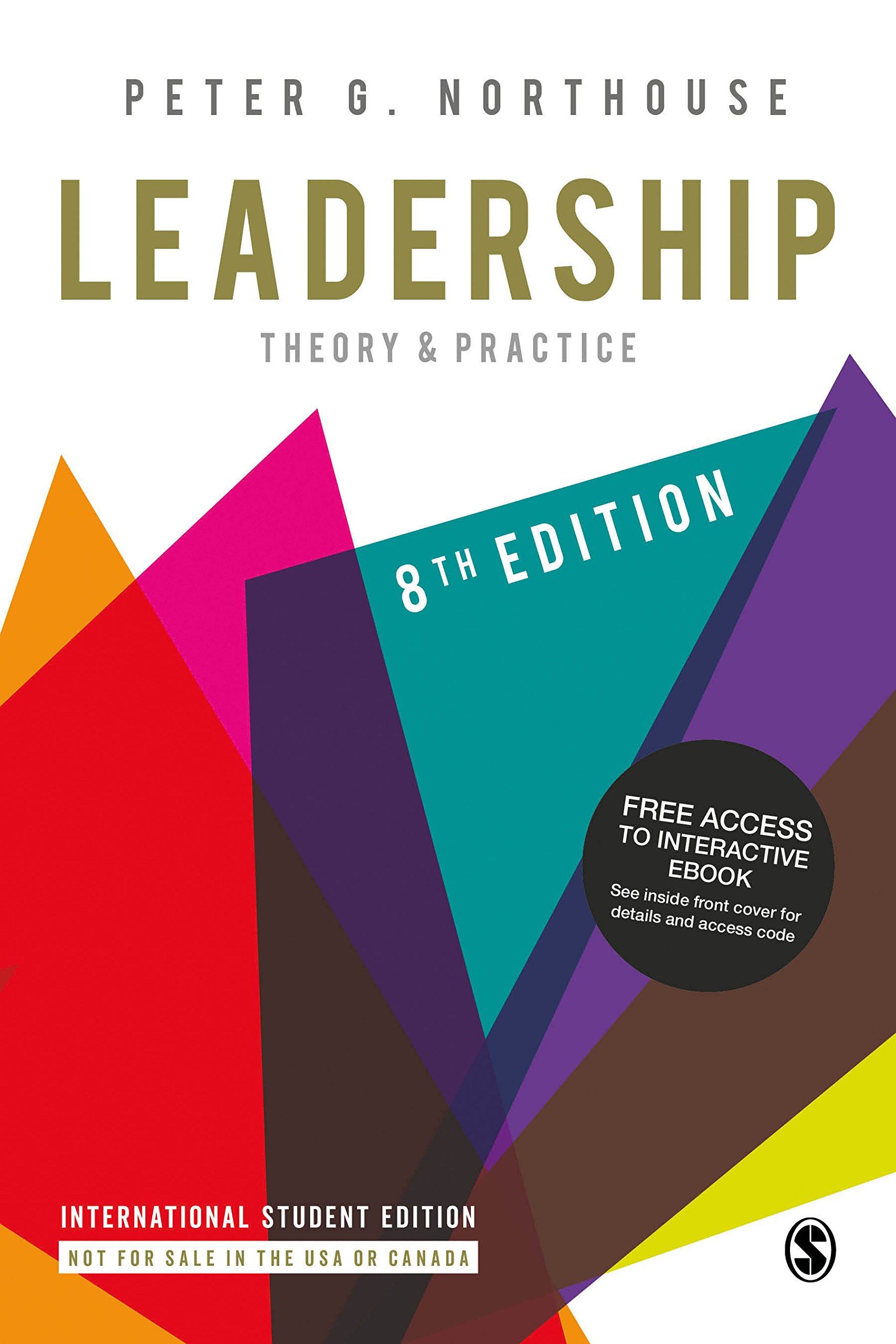 Leadership: Theory and Practice: Peter G. Northouse: 9781544327839 ...