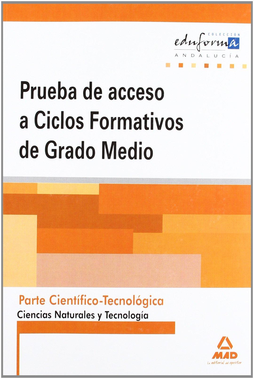 Amazon Com Pruebas De Acceso A Ciclos Formativos De Grado