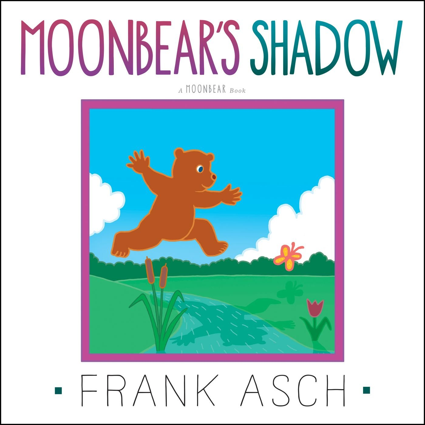 Moonbear's Shadow: Asch, Frank, Asch, Frank: 9781442494268: Amazon ...
