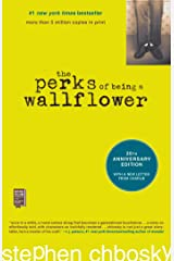 The Perks of Being a Wallflower Kindle Edition
