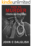 TIED TO MURDER (Clean Mystery Suspense) (Detective Jason Strong Book 5)