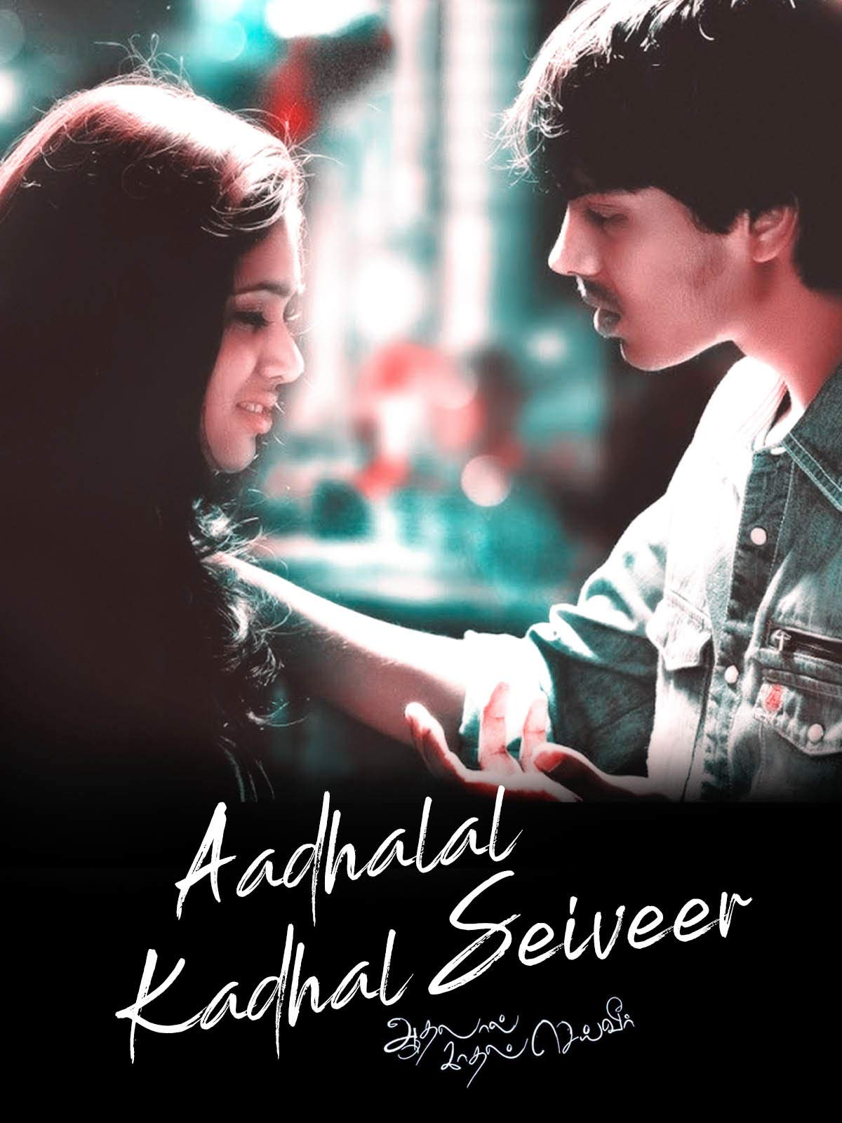 Aadhalal Kadhal Seiveer on Amazon Prime Video UK