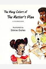 The Many Colors of the Master's Plan Paperback