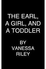 An Earl, the Girl, and a Toddler (Rogues and Remarkable Women Book 2) Kindle Edition