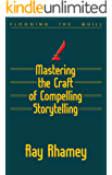 Mastering the Craft of Compelling Storytelling: Coaching from Flogging the Quill