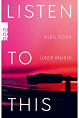 Listen To This: Über Musik (German Edition) Kindle Edition