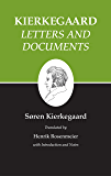 Kierkegaard's Writings, XXV, Volume 25: Letters and Documents