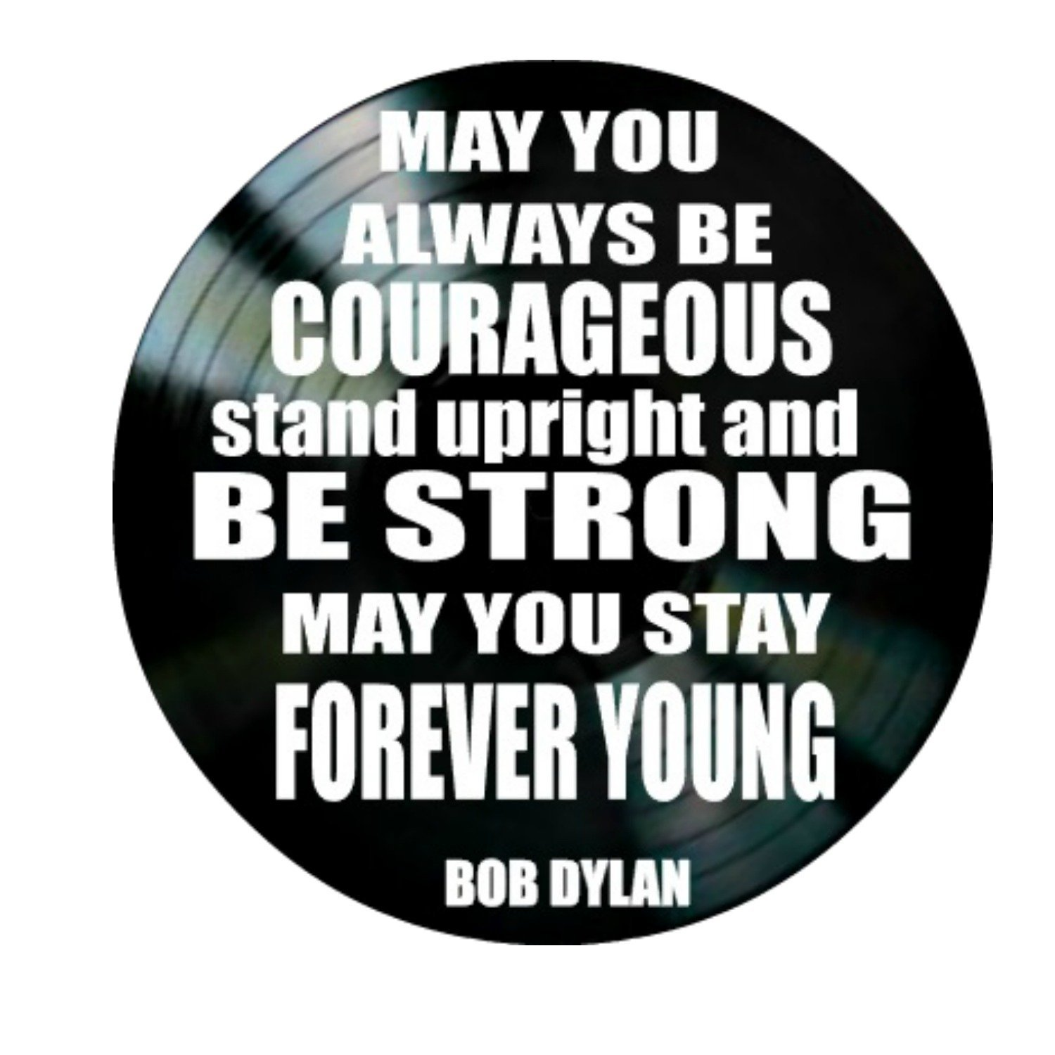 Forever Young song lyrics by Bob Dylan on a Vinyl Record Wall Decor