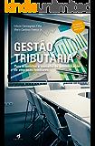 Gestão Tributária: Para acionistas e conselho de administração de empresas familiares