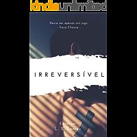 Irreversível (Chance Livro 5)