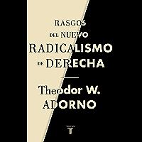 Rasgos del nuevo radicalismo de derecha (Spanish Edition)