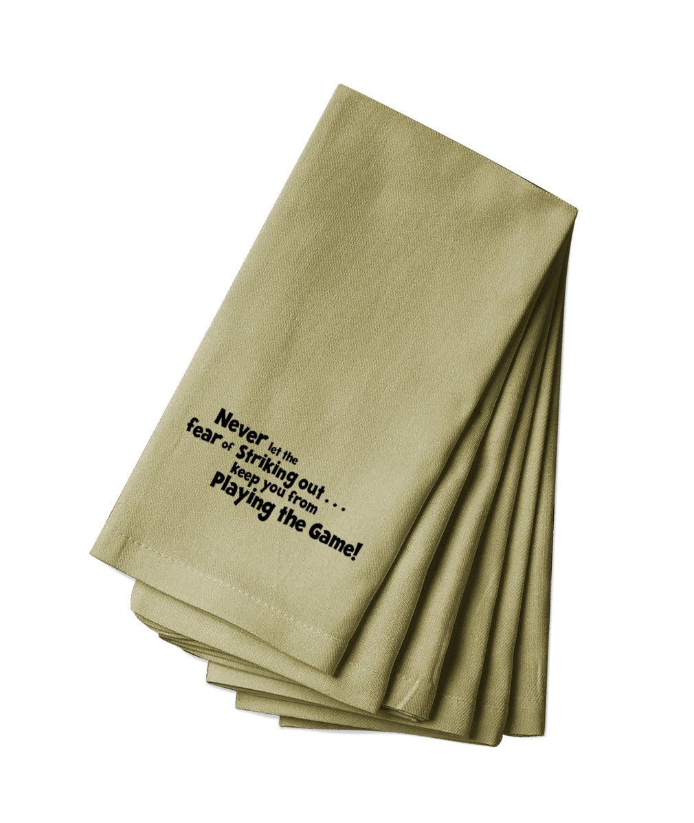 Canvas Napkin Set Of 4 Never Let Fear Striking Out Keep You From Playing Game