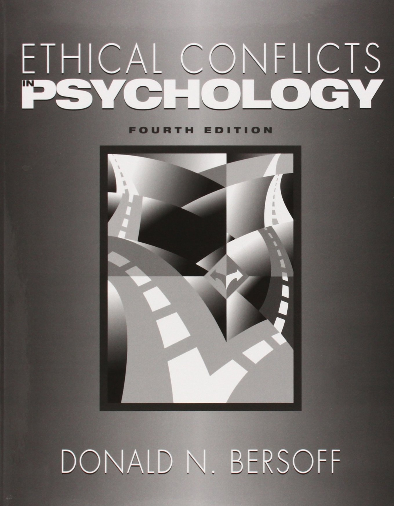 Ethical Conflicts in Psychology: Donald N Bersoff: 9781433803536:  Amazon.com: Books