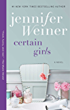 Certain Girls: A Novel (Cannie Shapiro Book 3)