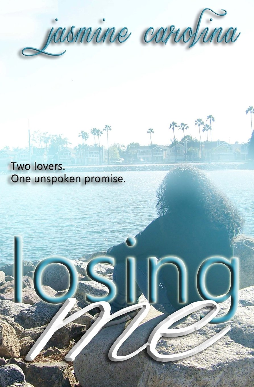 Download Losing Me (Nickayla Quinn Series) (Volume 1) pdf epub