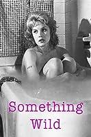 Something Wild (1962)