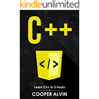 C++: Learn C++ In 2 Hours And Start Programming Today! (English Edition)