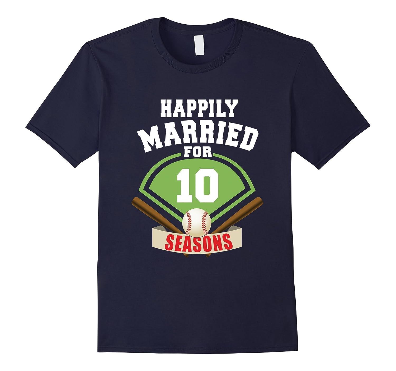 10th Wedding Anniversary T-Shirt Baseball Couple Gift Shirt-TH