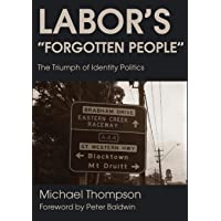 Labor's Forgotten People