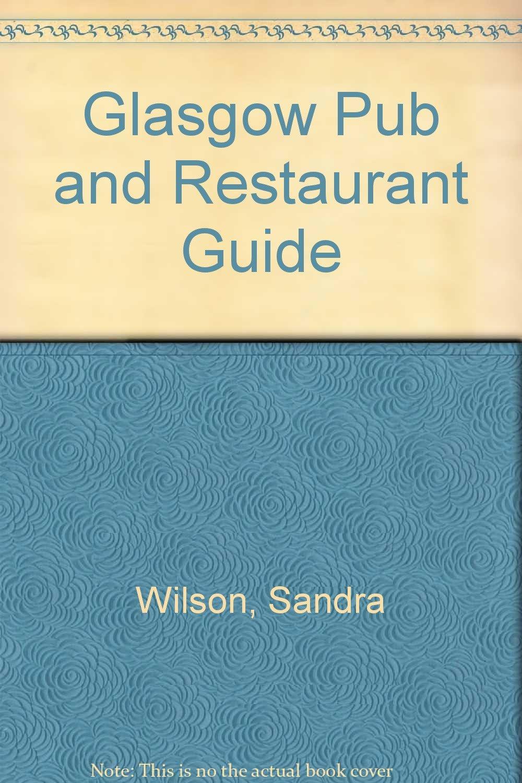 Glasgow Pub and Restaurant Guide