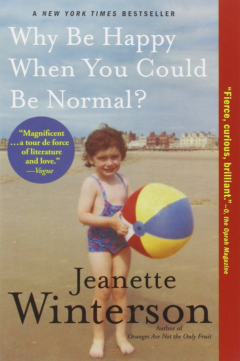 why be happy when you could be normal winterson jeanette