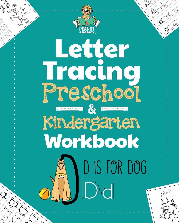 Letter Tracing Preschool & Kindergarten Workbook: Learning