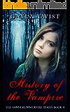 History of the Vampire (The Vanderlind Castle Series Book 4)